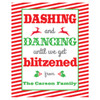 Funny Custom Christmas Wine Labels - Personalized Christmas Wine Bottle Stickers - Dashing and Dancing Until We Get Blitzened
