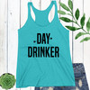 Day Drinker Racerback Tank Top (More Colors!)