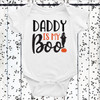 Daddy Is My Boo Baby Shirt