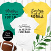 Everyday Is For Football T-Shirt