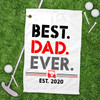 Personalized Best Dad Ever Golf Towel