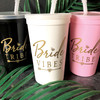 Bride Vibes/Bride Tribe Tumblers