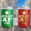 Christmas Can Coolers: Jolly AF - Slim Can Sleeves and Holiday Can Cozies