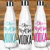 This Might Be Vodka Stainless Steel Water Bottle