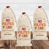 Custom No Politics Thanksgiving Canvas Wine Bag