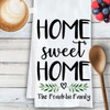 Personalized Home Sweet Home Kitchen Towel