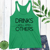 Drinks Well With Others Racerback Tank Top