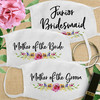 Custom Cotton Face Mask: Watercolor Floral Bridal Party
