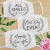 Cloth Masks for Wedding or Party Guests: All Smiles Under Here - Best Day Ever - Happily Ever After