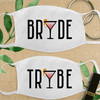 Custom Cotton Face Mask: In Fine Spirits Bride Tribe (More Styles Available!)