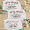Custom Cotton Face Mask: Watercolor Holly Spread Joy Not Germs