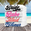 Retro Bridal Party Personalized Beach Towels for Bride, Bride's Babe, Maid of Honor