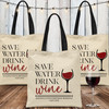 Save Water Drink Wine Custom Tote Bags for Birthday Wine Trip, Winery Tour, Wine Bachelorette Party