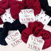 Vino Before Vows Wine Bachelorette Scrunchies for Napa Bridal Shower Weekend - Winery Tour + Tasting Bachelorette Hair Ties