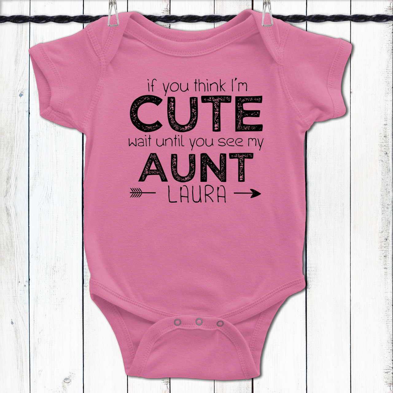 IF YOU THINK I/'M CUTE AUNTIE PERSONALISED BABY GROW VEST CUSTOM FUNNY GIFT CUTE