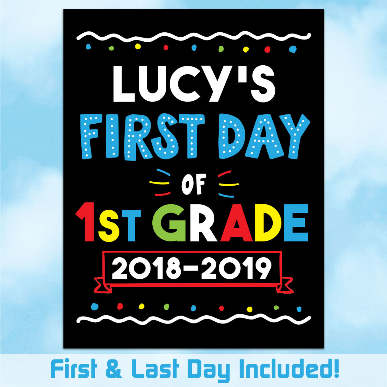 photograph about Last Day of School Signs Printable identify Custom made Printable Initially Final Working day of College Signal