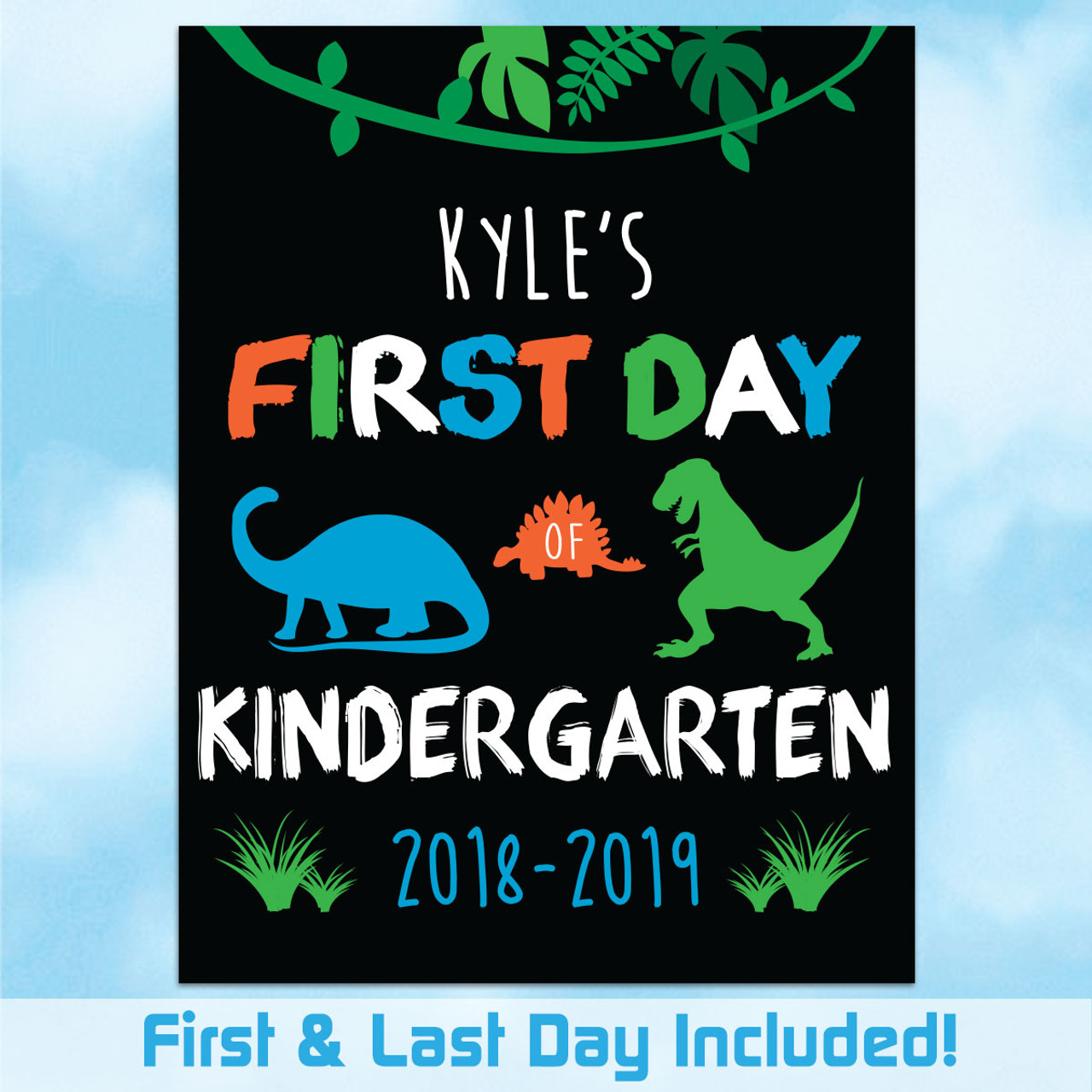 graphic about Printable First Day of Kindergarten Sign named Custom-made Printable Dinosaur Very first Very last Working day of College or university Signal