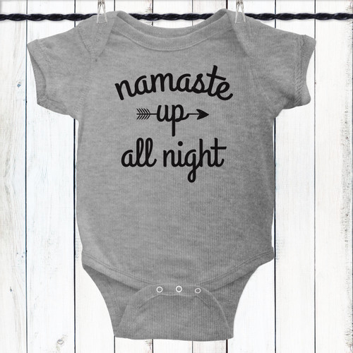 0fb3ed2bcfd5d Namaste Up All Night Baby Shirt