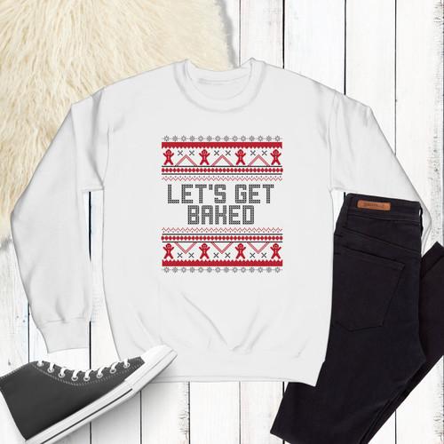 Let's Get Baked Unisex Christmas Sweatshirt