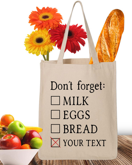 Personalized Don't Forget Canvas Market Tote Bag - Custom Reusable Shopping Bag