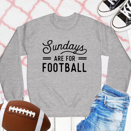 Everyday is for Football Sweatshirt
