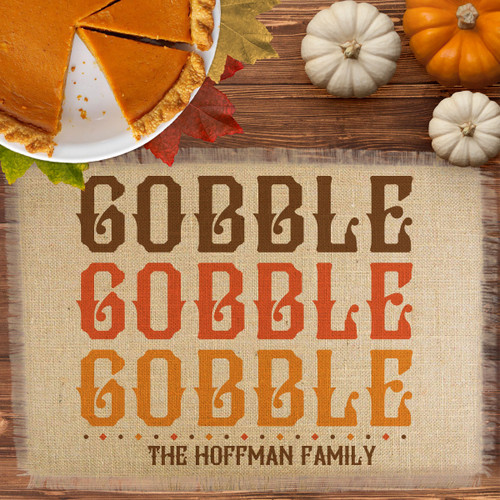 Personalized Gobble Gobble Thanksgiving Jute Placemat