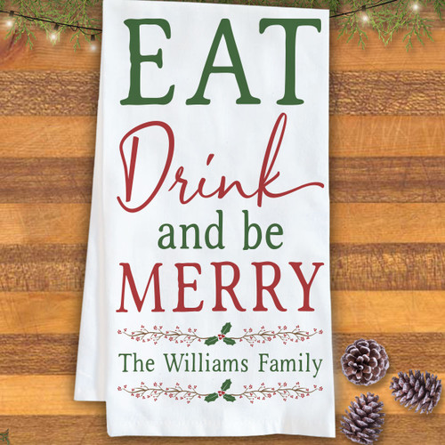 Personalized Eat Drink & Be Merry Christmas Kitchen Towel