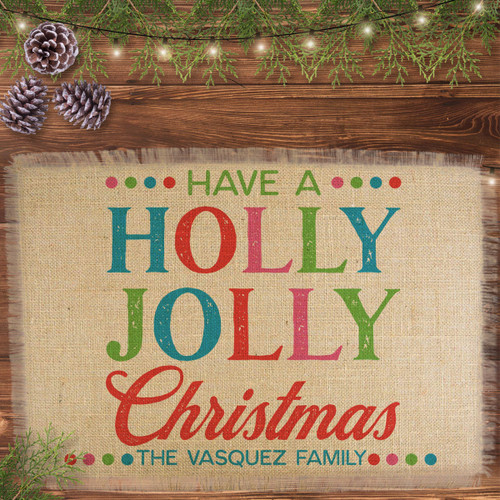 Personalized Holly Jolly Christmas Jute Placemat