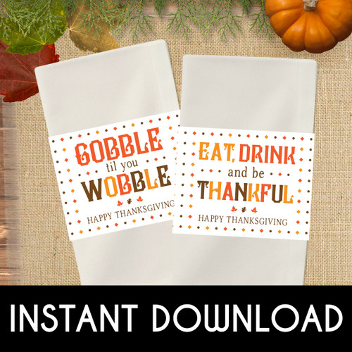 Printable Gobble Til You Wobble Thanksgiving Napkin Rings (Instant Download)