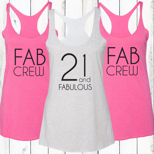 21 and Fabulous/Fab Crew Racerback Tank Top