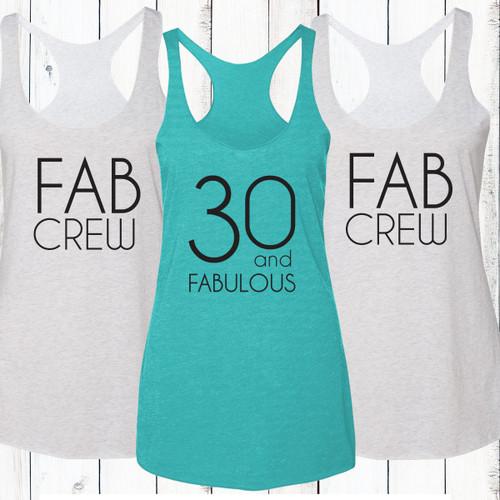 30 and Fabulous/Fab Crew Racerback Tank Top