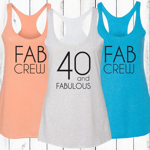40 and Fabulous/Fab Crew Racerback Tank Top
