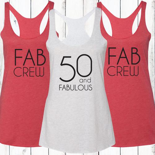 50 and Fabulous/Fab Crew Racerback Tank Top