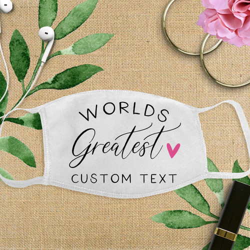 Custom Cotton Face Mask: World's Greatest