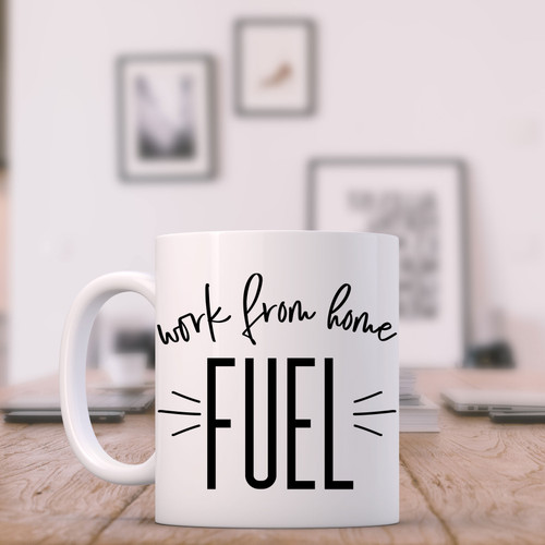 Work From Home Fuel Mug