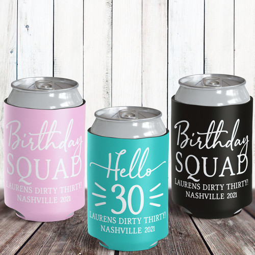 Custom Hello Birthday Squad Can Coolers - Personalized 30th Birthday Colored Can Cozy