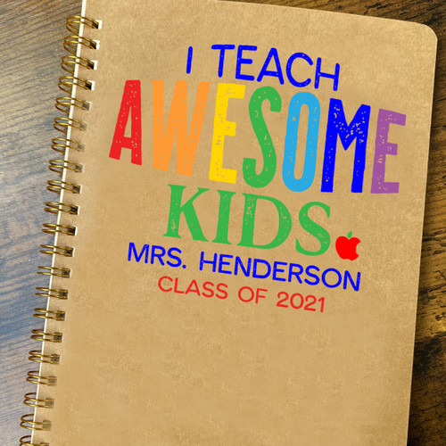 Personalized Awesome Kids Teacher Notebook - Teaching Gift from Students