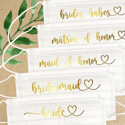 In Love Bridal Party Disposable Face Masks - Bride, Bridesmaid, Maid of Honor, Matron of Honor, Flower Girl, I Do Crew, Brides Babes - Metallic Gold