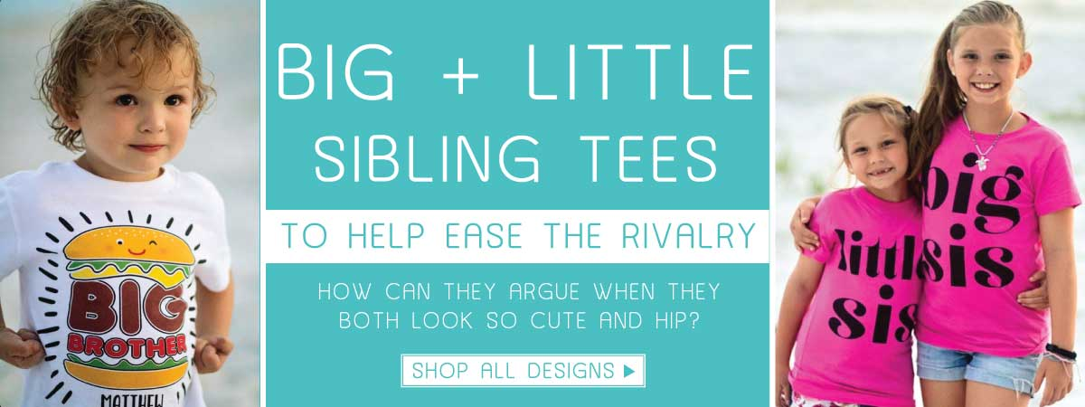 Custom Sibling Shirts for Big and Little Brothers and Sisters