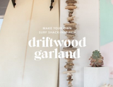 ​ DIY DRIFTWOOD GARLAND COURTESY OF BILLABONG