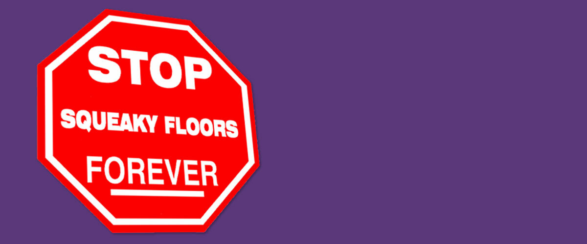 Hardwood, Carpet, Tile or Vinyl, First Floor or Second... We Have the Cure!