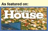 "Featured on ""This Old House"""