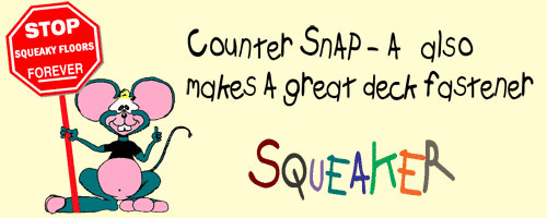Squeaker Recommends Counter-Snap Pro!