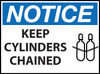 Notice Sign, Keep Cylinders Chained