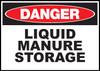 Danger Sign Liquid Manure Storage