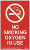 "Sign, No Smoking Oxygen In Use, 9 x 2"", Magnetic"