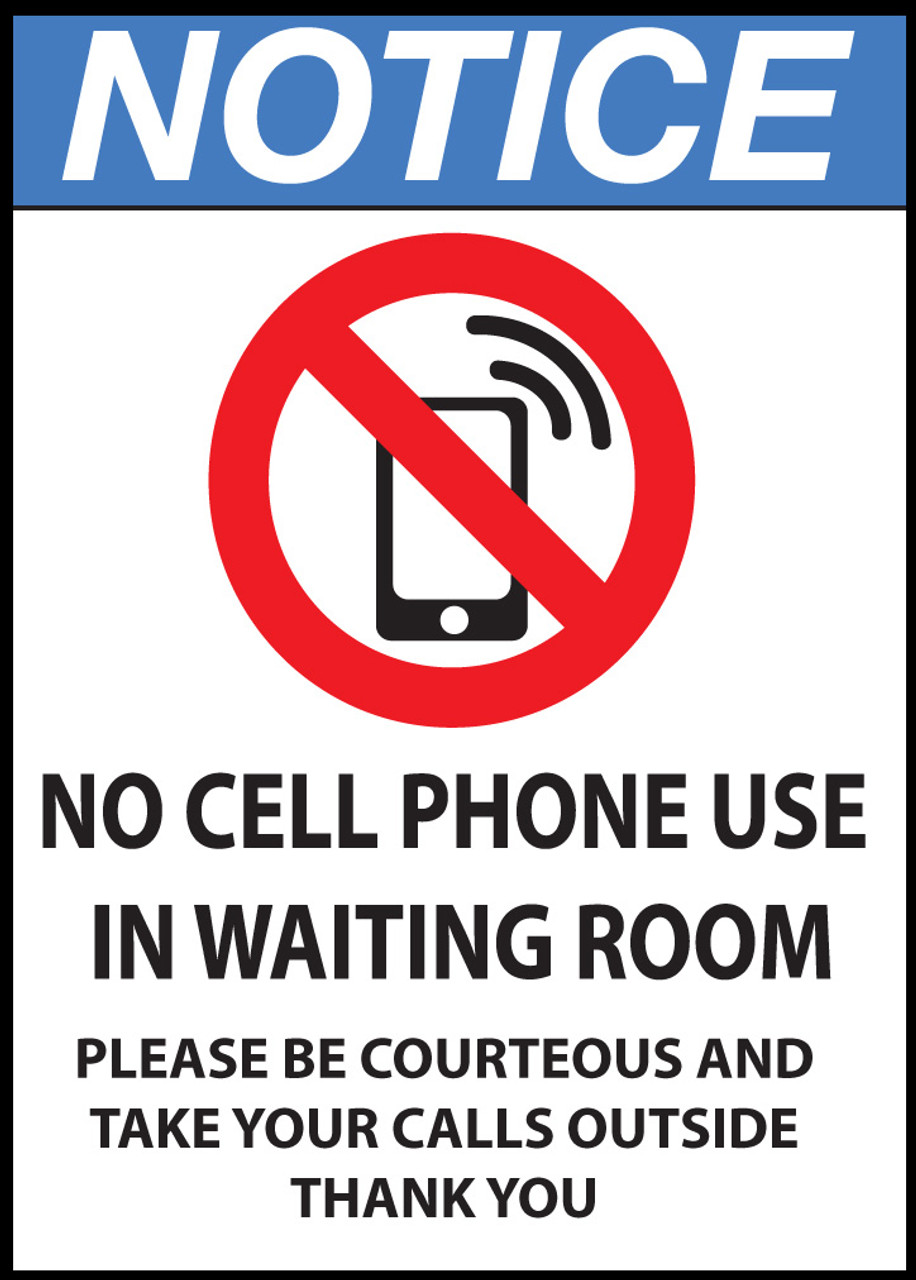 Notice Sign, No Cell Phone Use in Waiting Room