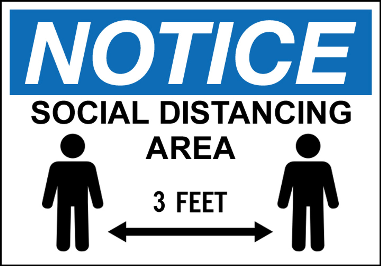 Notice 3 Feet Social Distancing Sign