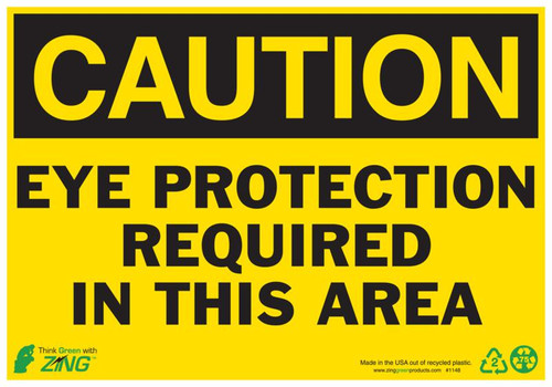CAUTION Eye Protection Required In This Area