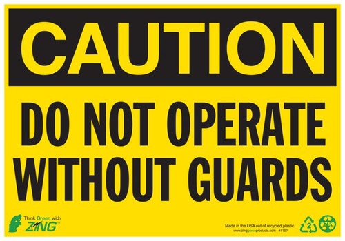 CAUTION Do Not Operate Without Guards